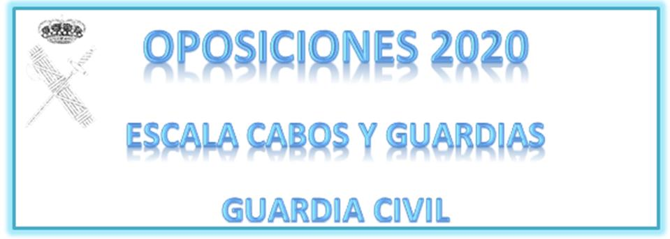 Convocatoria de oposiciones Guardia Civil 2020